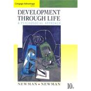 Cengage Advantage Books: Development Through Life A Psychosocial Approach