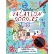 Vacation Doodles Doodle Your Way to Vacation Heaven!