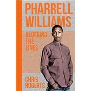 Pharrell Williams Blurring the Lines