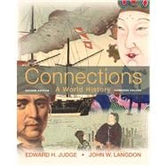 Connections A World History, Combined Edition Plus NEW MyHistoryLab with eText -- Access Card Package