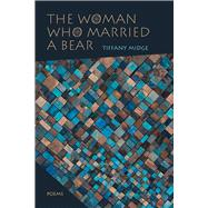 The Woman Who Married a Bear 9780826356529R