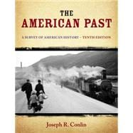The American Past A Survey of American History