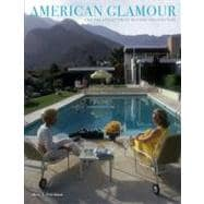 American Glamour and the Evolution of Modern Architecture