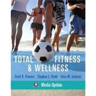 Total Fitness & Wellness, Media Update