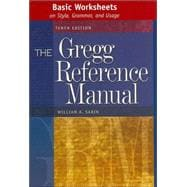 Basic Worksheets on Style, Grammar, and Usage : The Gregg Reference Manual