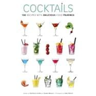 Cocktails 180 Recipes with Delicious Food Pairings
