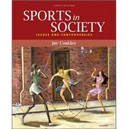Sports in Society : Issues and Controversies