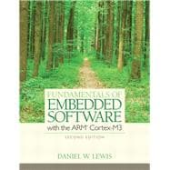 Fundamentals of Embedded Software : With the ARM Cortex-M3