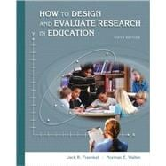 How to Design and Evaluate Research in Education with PowerWeb