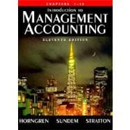 Introduction to Management Accounting Alternate Edition