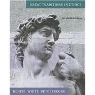 Great Traditions In Ethics With Infotrac