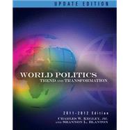World Politics Trends and Transformations, 2011-2012 Update Edition