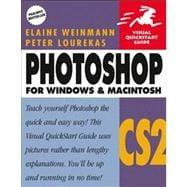 Photoshop CS2 for Windows and Macintosh Visual QuickStart Guide