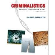 Criminalistics : An Introduction to Forensic Science