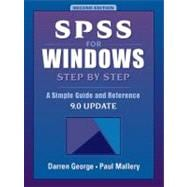 Spss for Windows Step by Step: A Simple Guide and Reference, 9.0 Update