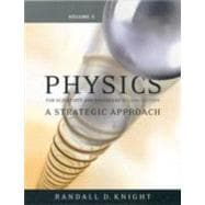 Physics for Scientists and Engineers Vol. 5,Chapters 37-43 : A Strategic Approach