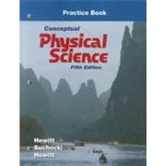 Practice Book for Conceptual Physical Science with Masteringphysics