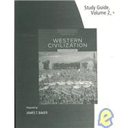 Study Guide, Volume II for Spielvogel's Western Civilization: Volume II