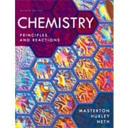 Chemistry: Principles and Reactions, 7th Edition