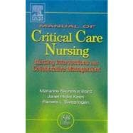 Manual of Critical Care Nursing : Nursing Interventions and Collaborative Management