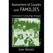 Assessment of Couples and Families : Contemporary and Cutting-Edge Strategies
