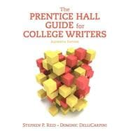 Prentice Hall Guide for College Writers, The,  Plus MyWritingLab -- Access Card Package