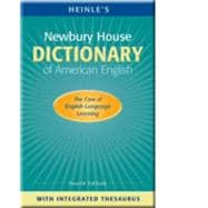 Newbury House Dictionary of American English with Integrated Thesaurus