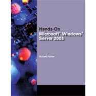Hands-On Microsoft Windows Server 2008 Administration