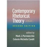 Contemporary Rhetorical Theory, Second Edition A Reader