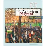 The American Pageant Volume II: Since 1865