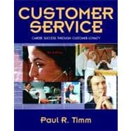 Customer Service : Career Success Through Customer Loyalty