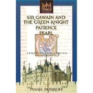 Sir Gawain and the Green Knight, Patience, and Pearl: Verse Translations