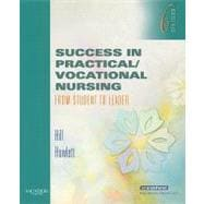Success in Practical/Vocational Nursing : From Student to Leader