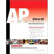 AP Achiever (Advanced Placement* Exam Preparation Guide) for AP Chemistry