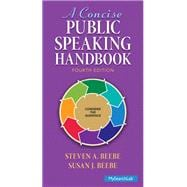 Concise Public Speaking Handbook Plus MySearchLab with Pearson eText -- Access Card Package