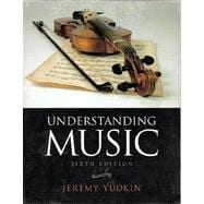 Understanding Music (with Student Collection, 3 CDs)
