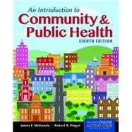 An Introduction to Community & Public Health  + Passcode