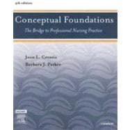 Conceptual Foundations : The Bridge to Professional Nursing Practice
