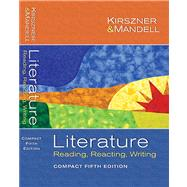 Literature Reading, Reacting, Writing With Infotrac: Compact Edition