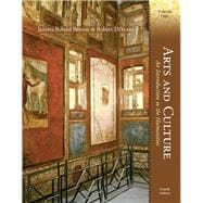 Arts and Culture An Introduction to the Humanities, Volume I