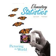 Elementary Statistics: Picturing the World Value Package (includes Student Solutions Manual)