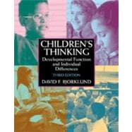 Children's Thinking : Developmental Function and Individual Differences