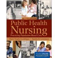 Public Health Nursing: Practical Population-based Care