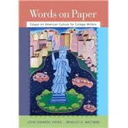 Words on Paper Essays on American Culture for College Writers Plus MyWritingLab -- Access Card Package