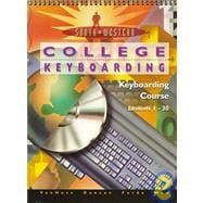 College Keyboarding, Keyboarding Course : Lessons 1-30