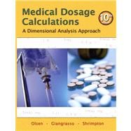 Medical Dosage Calculations : A Dimensional Analysis Approach