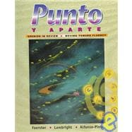 Punto y Aparte : Spanish in Review / Moving Toward Fluency