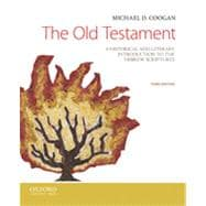 The Old Testament: A Historical and Literary Introduction to the Hebrew Scriptures, 3/E