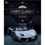 Cars that Rock with Brian Johnson Burn Rubber with Brian in the Most Iconic Cars Ever Built
