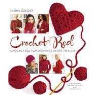 Crochet Red Crocheting for Women's Heart Health